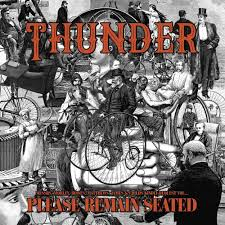Thunder - Please Remain Seated (Black Vinyl)