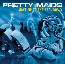 Pretty Maids - Wake Up The Real World (Black Vinyl)