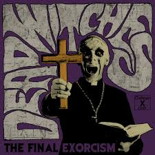 Dead Witches - Final Exorcism (Black Vinyl)