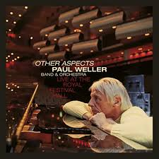 Weller Paul - Other Aspects, Live At The Royal Festival Hall