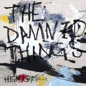 The Damned Things - High Crimes (Coloured Vinyl)