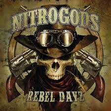Nitrogods - Rebel Dayz (Red Vinyl)