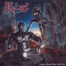 Riot - Archives Volume 3: 1987-1988