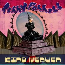 Farrell Perry - Kind Heaven