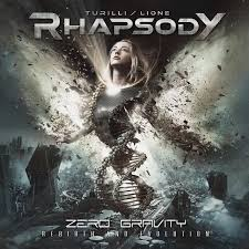Rhapsody (Turilli / Lione) - Zero Gravity (Rebirth And Evolution)