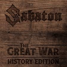 Sabaton - The Great War (History Edition)