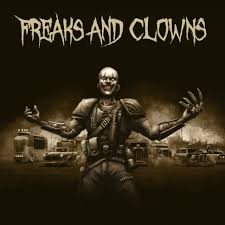Fears And Clowns - Freaks And Clowns