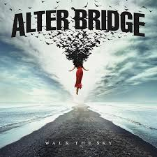 Alter Bridge - Walk the Sky (Red Vinyl(