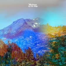 Vetiver - Up On High