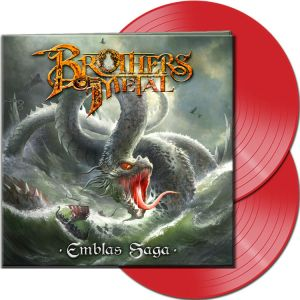 Brothers Of Metal - Emblas Saga (Red Vinyl)