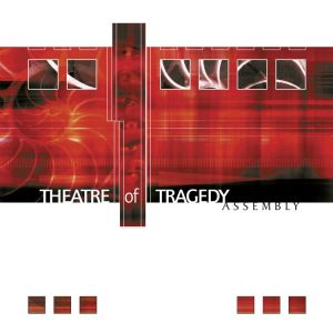 Theatre Of Tragedy - Assembly (Clear Vinyl)