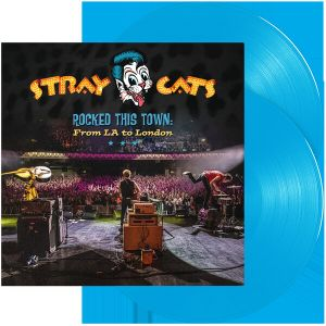 Stray Cats - Rocked This Town:From LA To London (Blue Vinyl)