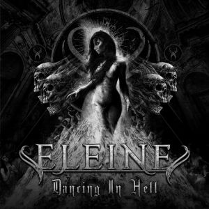 Eleine - Dancing In Hell (Black Vinyl)
