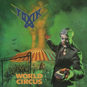 Toxik - World Circus (Ltd. Light Green Vinyl)