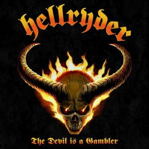 Hellryder - The Devil Is A Gambler (Splatter Vinyl)