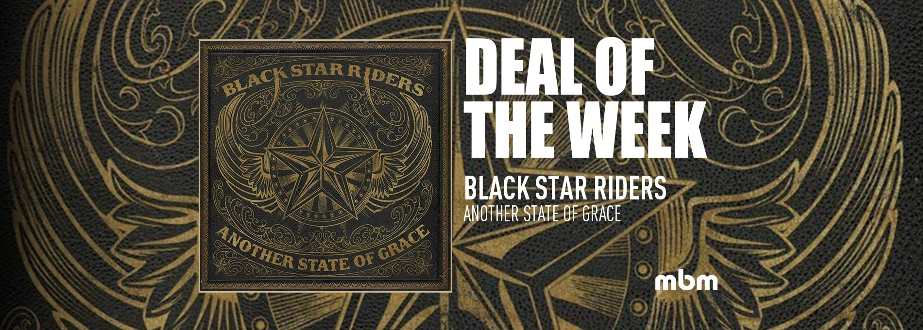 Deal Of The Week: BLACK STAR RIDERS - Another State Of Grace