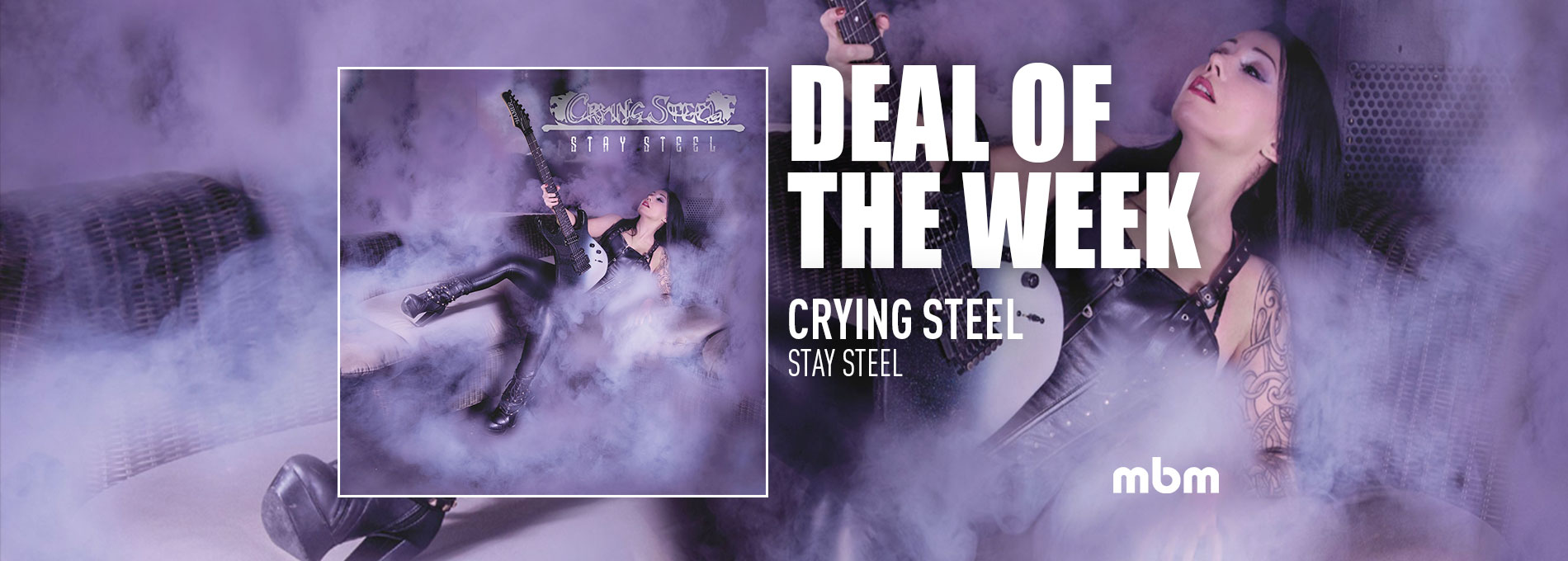 Deal Of The Week: CRYING STEEL - Stay Steel