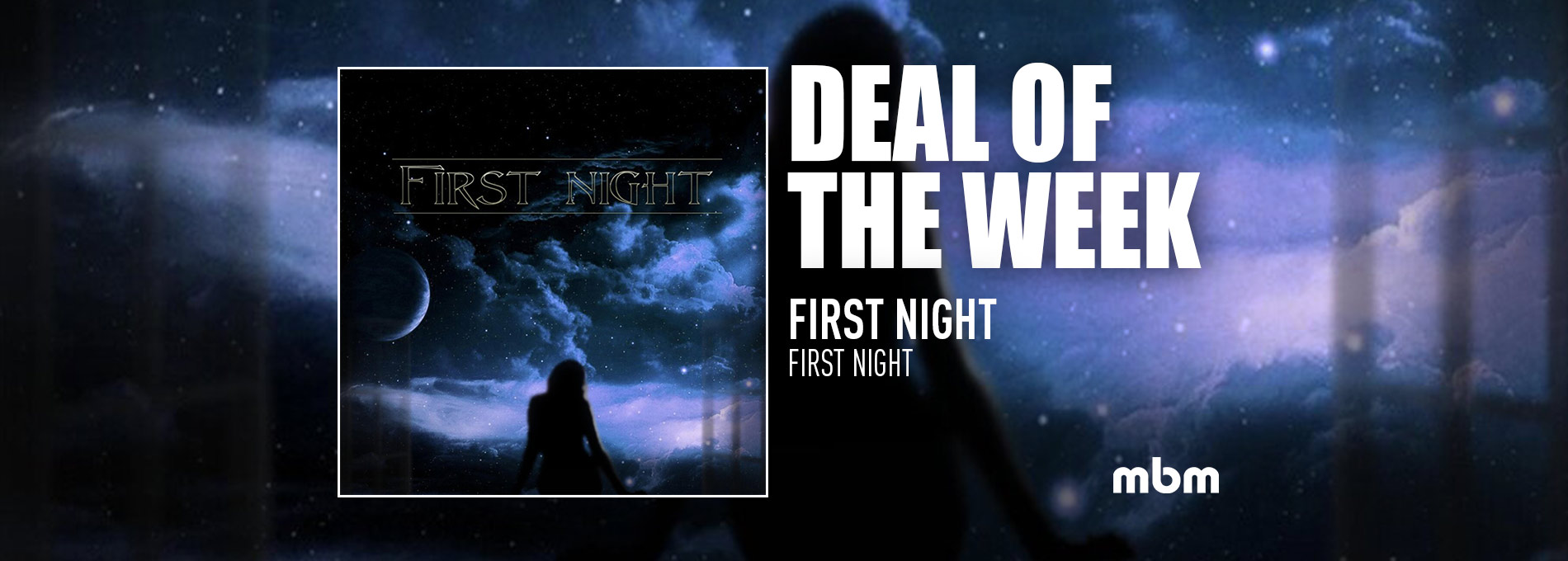 Deal Of The Week: FIRST NIGHT - First Night