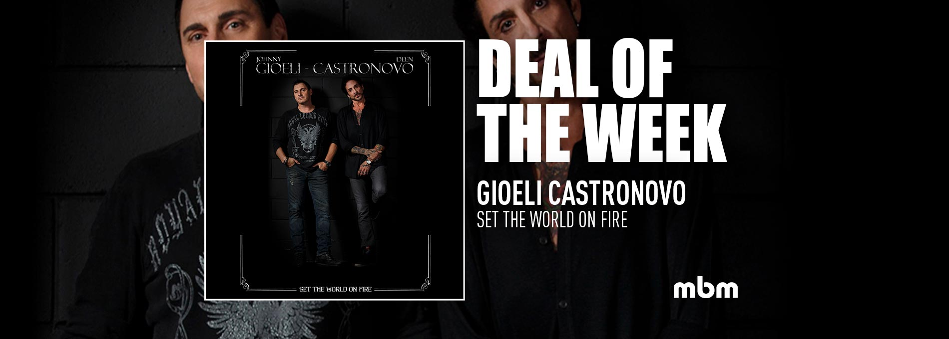 Deal Of The Week: GIOELI CASTRONOVO - Set The World On Fire