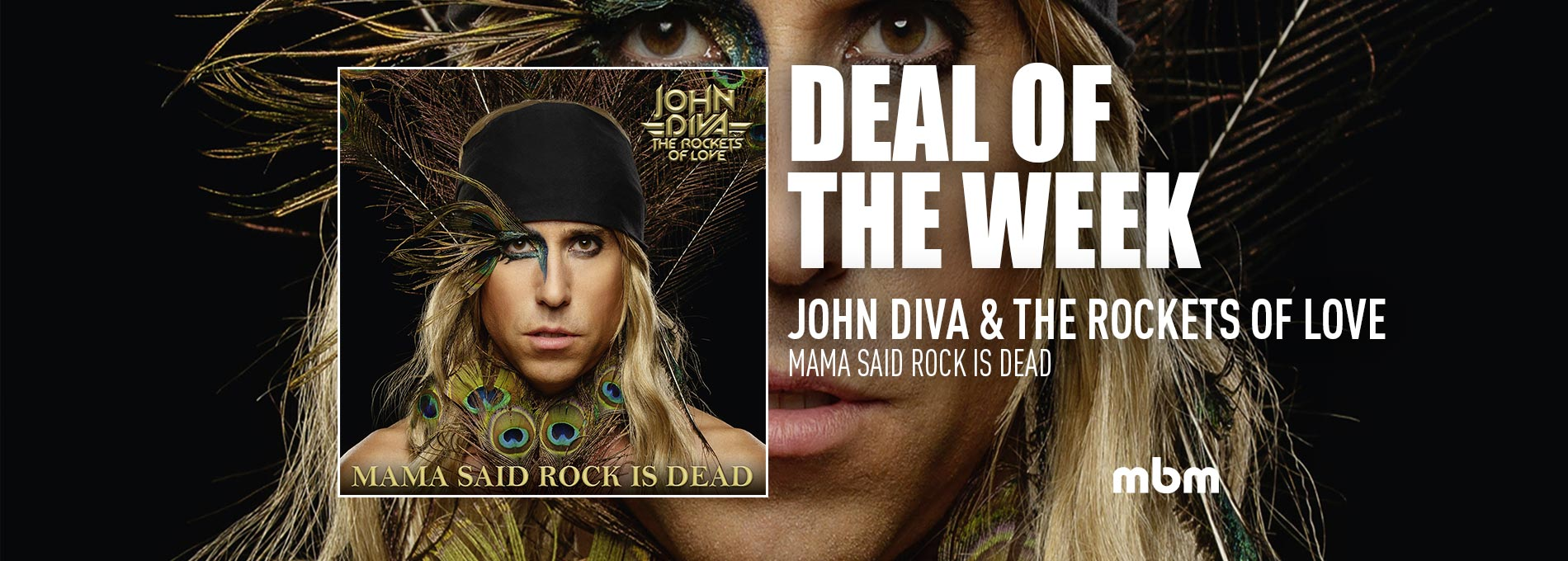 Deal Of The Week: JOHN DIVA & THE ROCKETS OF LOVE - Mama Said Rock Is Dead