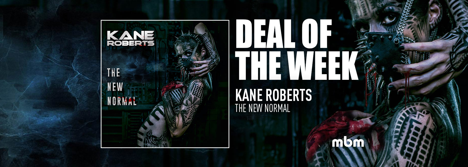 Deal Of The Week: KANE ROBERTS - The New Normal