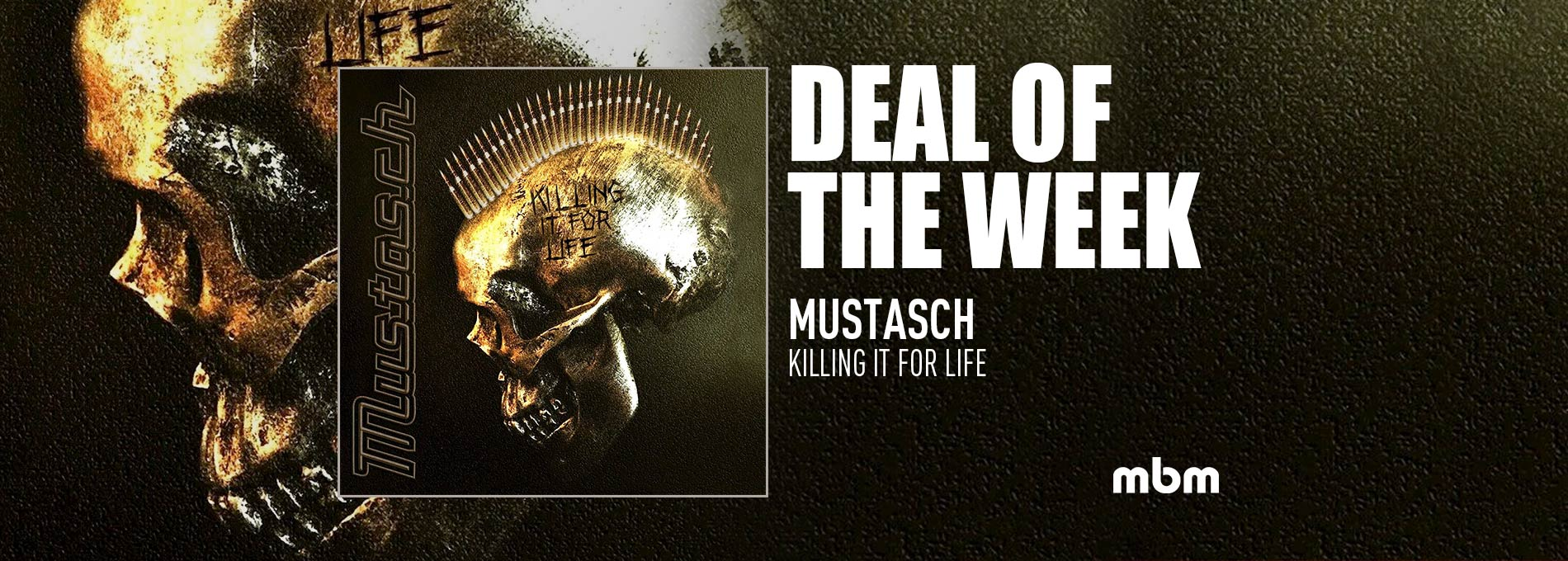 MUSTASCH - Killing It For Life