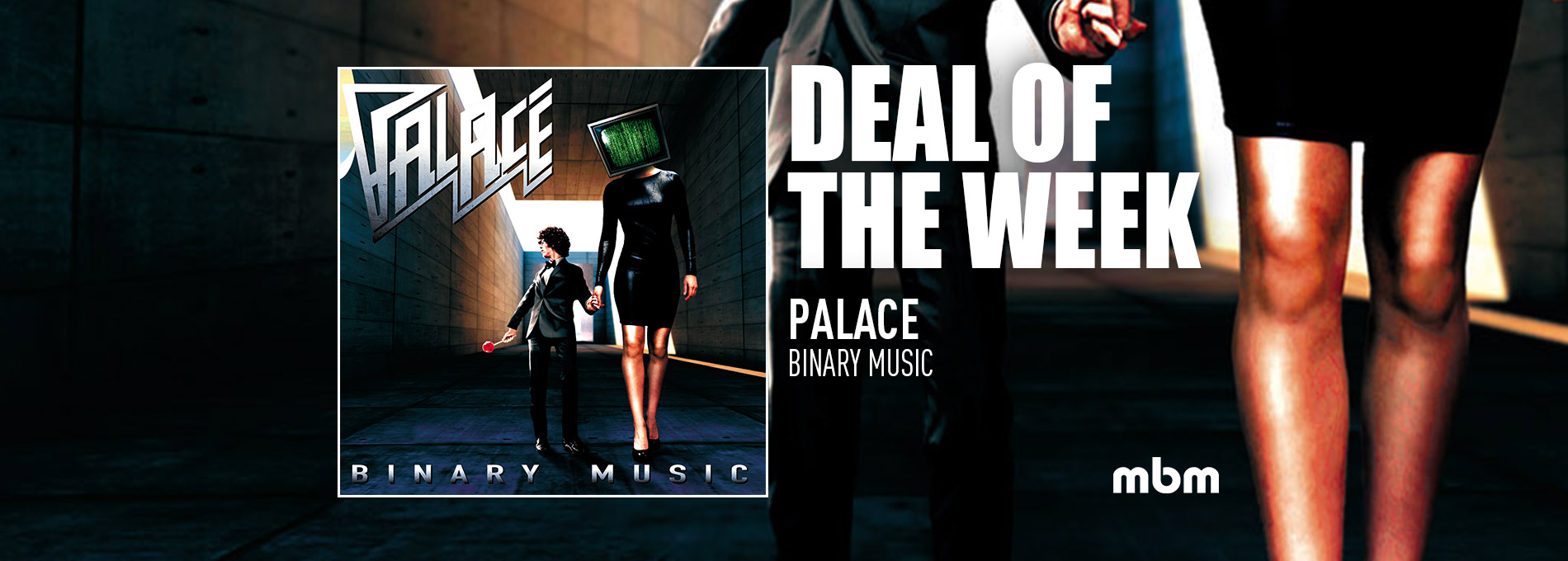 Deal Of The Week: PALACE - Binary Music
