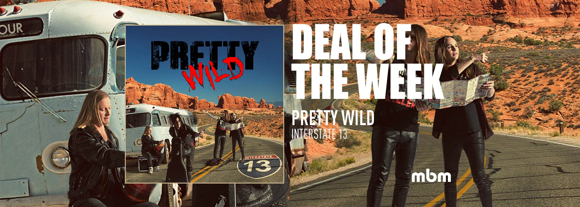 Deal Of The Week: PRETTY WILD - Interstate 13