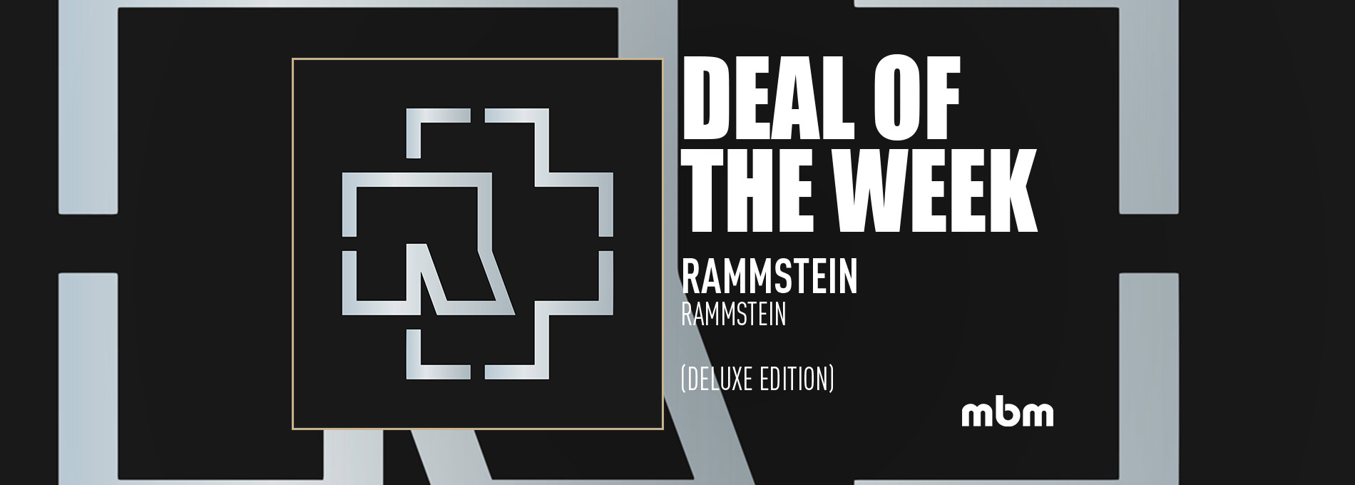 Deal Of The Week: RAMMSTEIN - Rammstein (Special Edition)