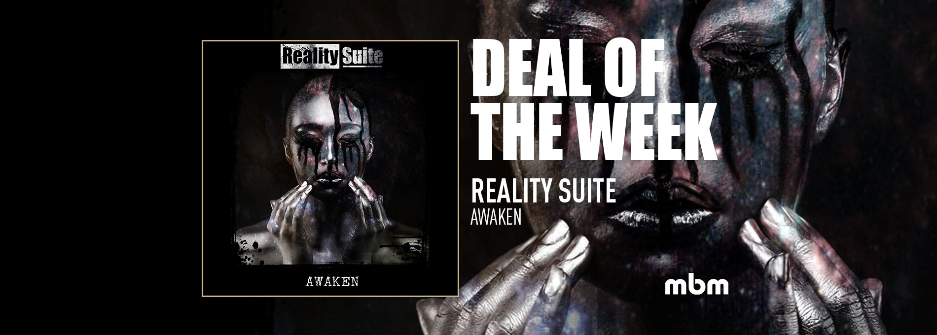 Deal Of The Week: REALITY SUITE - Awaken