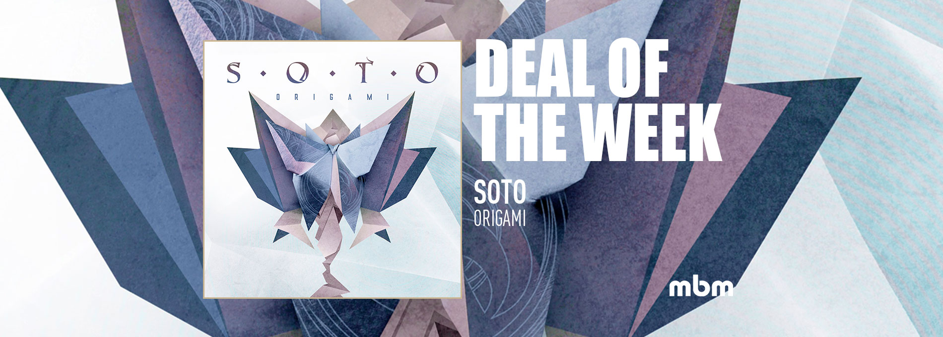 Deal Of The Week: SOTO - Origami - CD digi ltd.
