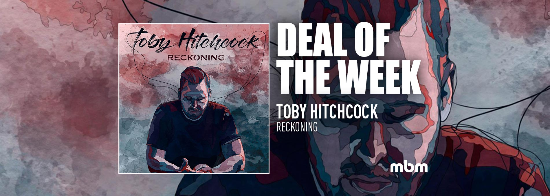 Deal Of The Week: HITCHCOCK, TOBY - Reckoning