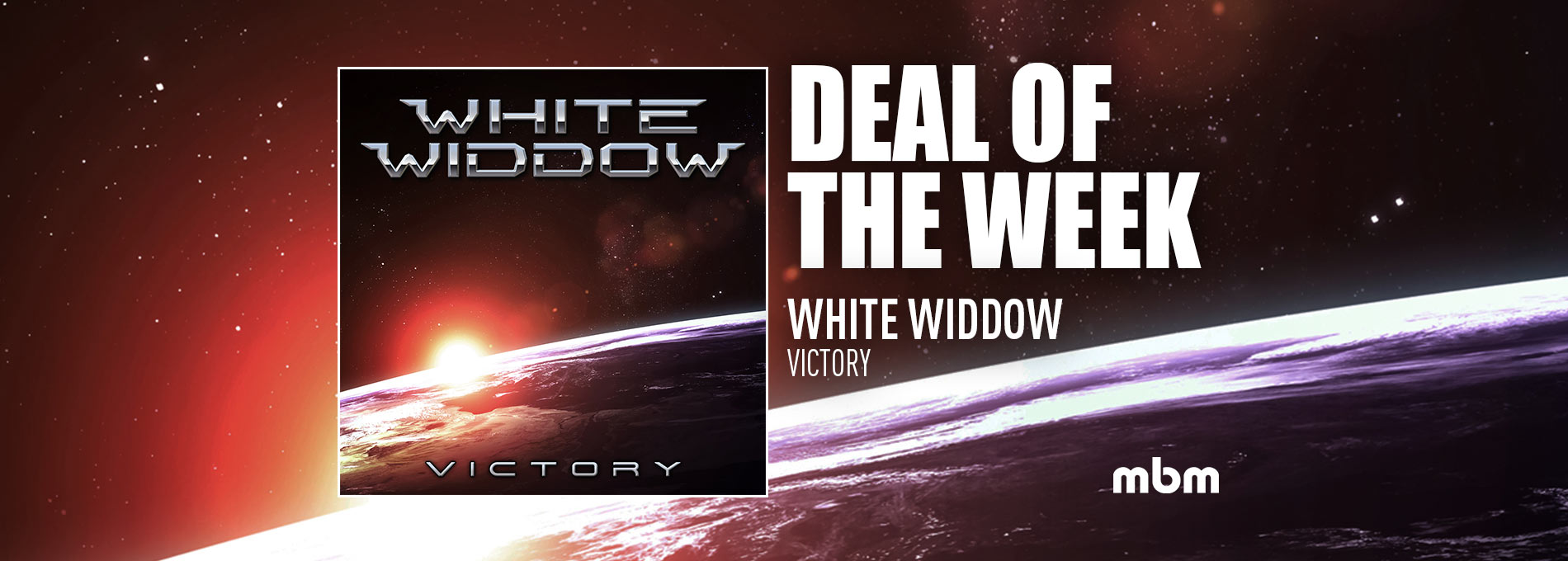 Deal Of The Week: WHITE WIDDOW - Victory