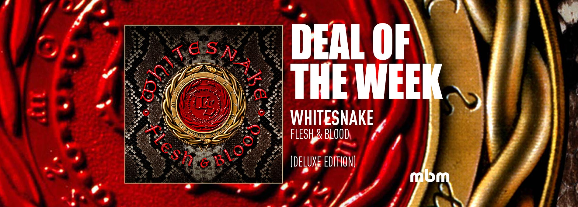 Deal Of The Week: WHITESNAKE - Flesh & Blood (Deluxe Edition)
