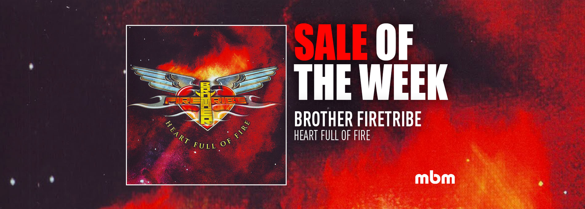 Sale Of the Week : Brother Firetribe - Heart Full Of Fire
